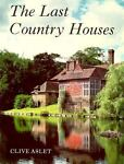 The Last Country Houses, Clive Aslet, 0300034741