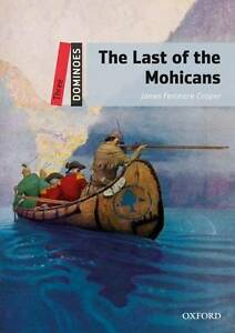 Dominoes: Three: The Last of the Mohicans, Cooper, James Fenimore