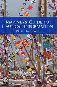 Mariner's Guide to Nautical Information ...