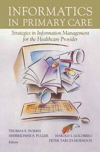 Informatics in Primary Care: Strategies in Infor, , New