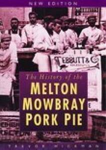 The-History-of-the-Melton-Mowbray-Pork-Pie-by-Trevor-Hickman-Paperback-2005