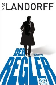 Der-Regler-von-Max-Landorff-2011-Taschenbuch