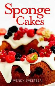 Sweetser-Wendy-Sponge-Cakes-Home-Baking-Collection-Book