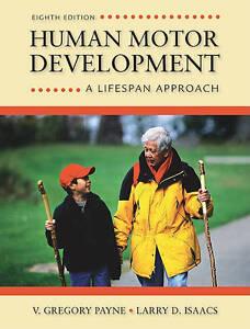 Human Motor Development: A Lifespan Approach, Payne, V. Gregory