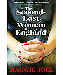 The Second-last Woman in England by Maggie Joel (Paperback) -   NEW