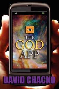 NEW The God App by David Chacko