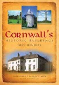Cornwall's Historic Buildings by Joan Rendell (Paperback, 2008)
