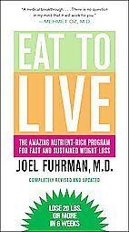 NEW-Eat-To-Live-Fuhrman-Joel-M-D-9780316206648