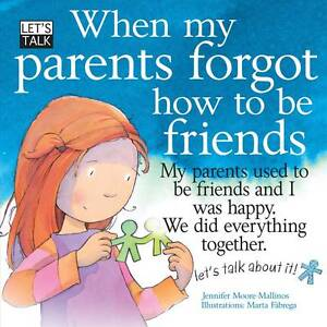 When My Parents Forgot How to be Friends (Let's Talk)-ExLibrary