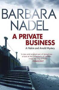 A Private Business: A Hakim and Arnold Mystery: 1, New, Nadel, Barbara Book
