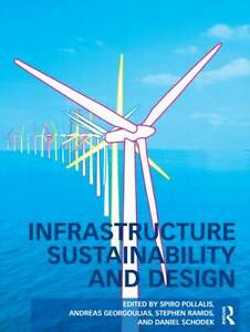Infrastructure Sustainability and Design by Taylor & Francis Ltd (Hardback,...