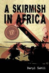 NEW A Skirmish in Africa by Daryl Sahli