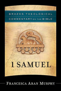 USED (VG) 1 Samuel (Brazos Theological Commentary on the Bible) by Francesca Ara