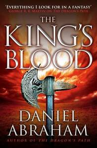 """""""VERY GOOD"""" Abraham, Daniel, The King's Blood: Book 2 of the Dagger and the Coin"""