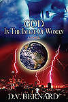 NEW God in the Image of Woman by D.V. Bernard