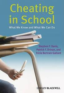 Cheating in School: What We Know and What We Can Do by Tricia Bertram...