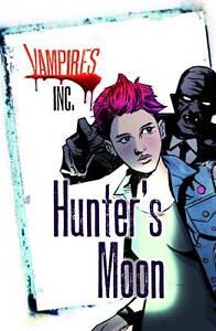 """NEW"" Vampires Inc: Hunter's Moon, Blum, Paul, Book"