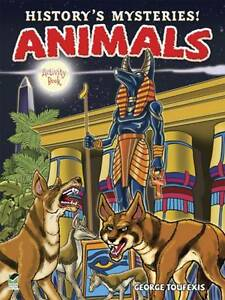 History's Mysteries! Animals: Activity Book, Toufexis, George, New Book