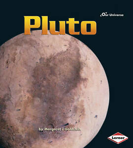 GOLDSTEIN, M-OUR UNIVERSE PLUTO  BOOK NEW