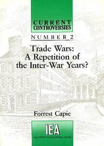 Trade Wars, Forrest Capie