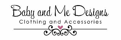Baby and Me Designs