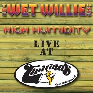 CD - The Wet Willie Band - High Humidity (Live at Tipitina's) (2008)  NEW/SEALED