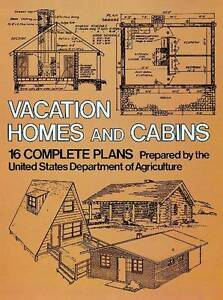 NEW Vacation Homes and Log Cabins by U.S. Dept. of Agriculture
