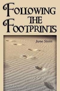 Following the Footprints by Stein, June -Paperback