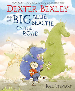 Dexter-Bexley-and-the-Big-Blue-Beastie-on-the-Road-by-Joel-Stewart