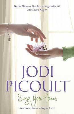Picoult, Jodi  Sing You Home  Book