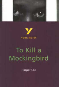 To-Kill-a-Mockingbird-York-Notes-Beth-Sims-Harper-Lee-Good-Book