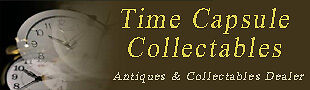 Time Capsule Collectables/Antiques