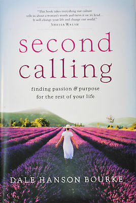 Dale H Bourke Second Calling Life's Purpose & Passion