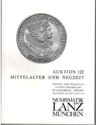 LANZ AUKTION 122 Katalog  2004 Mittelalter und Neuzeit ~