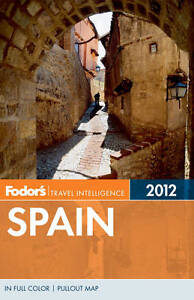 Fodor039s Spain 2012 Fullcolor Travel GuideExLibrary - <span itemprop=availableAtOrFrom>Dunfermline, United Kingdom</span> - Returns accepted Most purchases from business sellers are protected by the Consumer Contract Regulations 2013 which give you the right to cancel the purchase within 14 days after the  - Dunfermline, United Kingdom