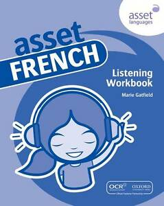Asset French Listening Workbook Pack by Gatfield, Marie