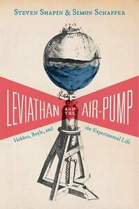 Leviathan and the Air-Pump: Hobbes, Boyl...