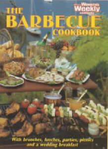 "The Barbecue Cookbook (""Australian Women's Weekly"" Home Library), , Very Good Bo"