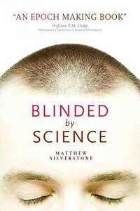 Blinded by Science, Matthew Silverstone, Very Good