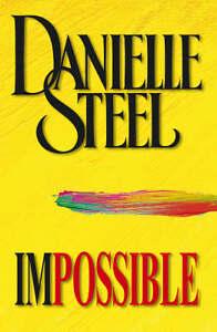 Danielle-Steel-Impossible-Book