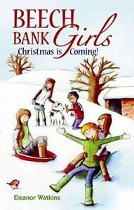 Beech Bank Girls: Christmas Is Coming-ExLibrary