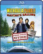 BLU RAY Without a Paddle Natures Calling 2009 Widescreen NEW SEALED