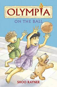Rayner, Shoo, On the Ball (Olympia), Very Good Book