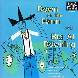 BIG-AL-DOWNING-4-x-1950s-WILD-BLACK-ROCKERS-Yes-Im-Loving-You-HOT-JIVER