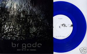 BRIGADE-Meet-Me-At-My-Funeral-UK-blue-vinyl-7-NEW-UNPLAYED