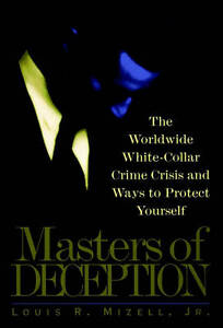 Masters of Deception, Louis R. Mizell