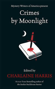 Crimes by Moonlight by Charlaine Harris (Hardback, 2011)