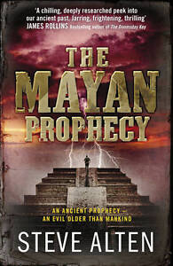 The Mayan Prophecy by Steve Alten (Paper...