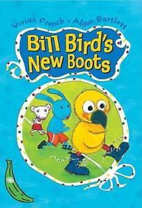 Bill Bird's New Boots: Green Banana (Banana Books), French, Vivian, New Book