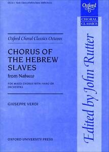 Chorus of the Hebrew Slaves from Nabucco. Editied by John Rutter. NEW !